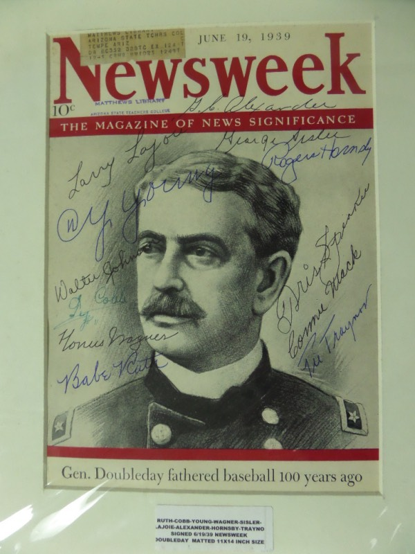 This cover only is dated from June 1939 and shows Abner Doubleday on the cover. It comes ink signed by many stars of that period, all now in the Hall of Fame, and comes matted and ready to be framed. I see names like Cy Young, Lajoie, Babe Ruth, Honus Wagner, Hornsby, Mack, Pie Traynor, Tris Speaker and more appearing, and value just in cuts is thousands! Nice piece, grade is high and clean, and show off is easy from across the room.