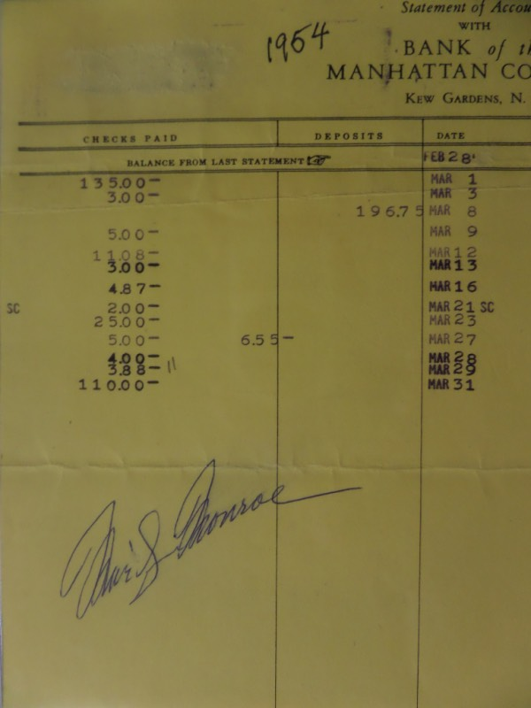 This light yellow-colored statement from the Bank Of Manhattan shows some March dates and figures listed, and has 1954 hand-written at the top.  It is hand-signed in blue ink by Marilyn Monroe, and could quite possibly have been her own bank statement--hey, you never know!  Signature here is a legible 7.5, and with her death now well over a half century ago, retail on this unique collector's item is high hundreds!