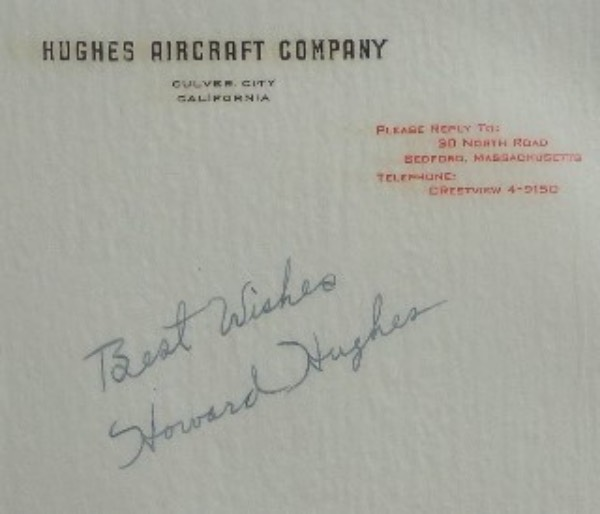 This full 8.5x11 page features a Hughes Aircraft Company letterhead at the top, and is in NM condition, but the paper is almost transparent.  It is hand-signed by the film and aviation giant himself, grading about a 7, and including a Best Wishes inscription, and with his death now decades in our hindsight, retail is high hundreds!