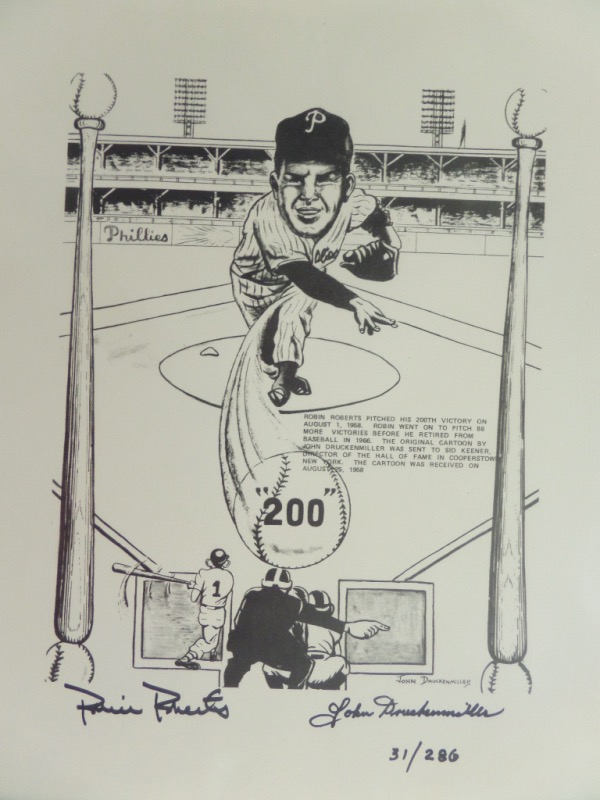 This limited edition cartoon style print by well known area artist John Druckenmiller is numbered 31 out of a very limited series of 286, the same number as the career win total for Robin Roberts.  Roberts has hand signed at the bottom in black sharpie right next to the artist, on this piece that is a print of the original, which sits in Robert's Hall Of Fame locker room display!  The piece comes with a COA directly from Robin Roberts and it's value can be measured in the high hundreds, and only going up with Roberts' passing, so get in on our tiny minimum bid!!!